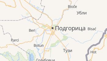 Подгорица - детальная карта