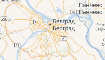 Белград - детальна мапа