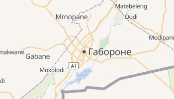 Габороне - детальна мапа