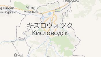 キスロヴォツク の地図
