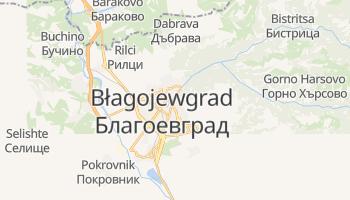 Błagojewgrad - szczegółowa mapa Google