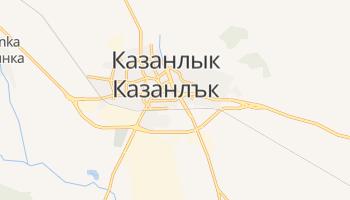Казанлык - детальная карта