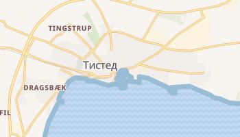 Тистед - детальная карта