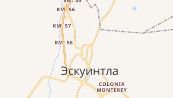 Эскуинтла - детальная карта
