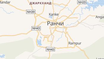 Ранчи - детальная карта