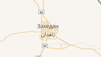 Захедан - детальная карта