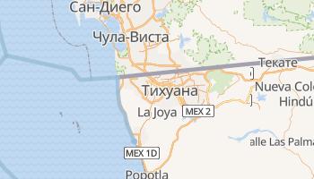 Тихуана - детальная карта