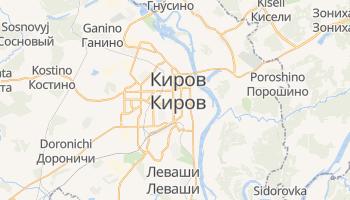 Киров - детальная карта