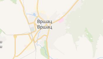 Вршац - детальная карта