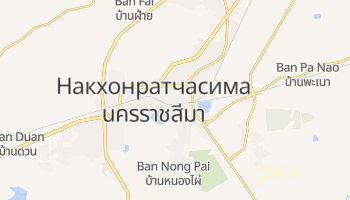 Накхонратчасима - детальная карта