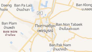Пхетчабун - детальная карта