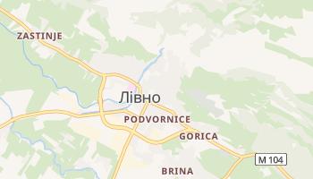 Лівно - детальна мапа