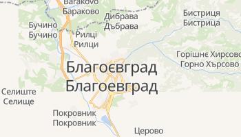 Благоєвград - детальна мапа