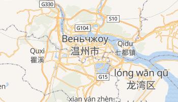 Веньчжоу - детальна мапа