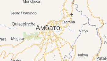Амбато - детальна мапа