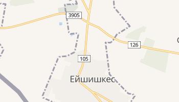 Ейшишкес - детальна мапа