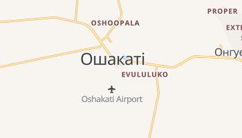 Ошакаті - детальна мапа