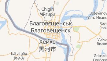 Благовєщенськ - детальна мапа