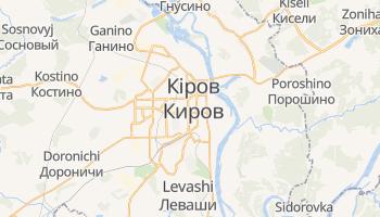 Кіров - детальна мапа