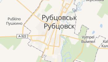Рубцовськ - детальна мапа