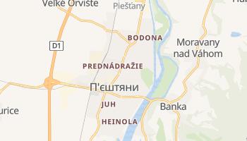 Пєштяни - детальна мапа