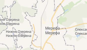 Мерефа - детальна мапа